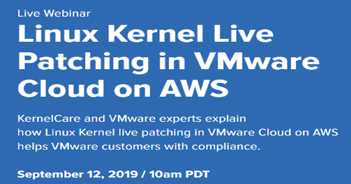 Linux Kernel Live Patching in VMware Cloud on AWS