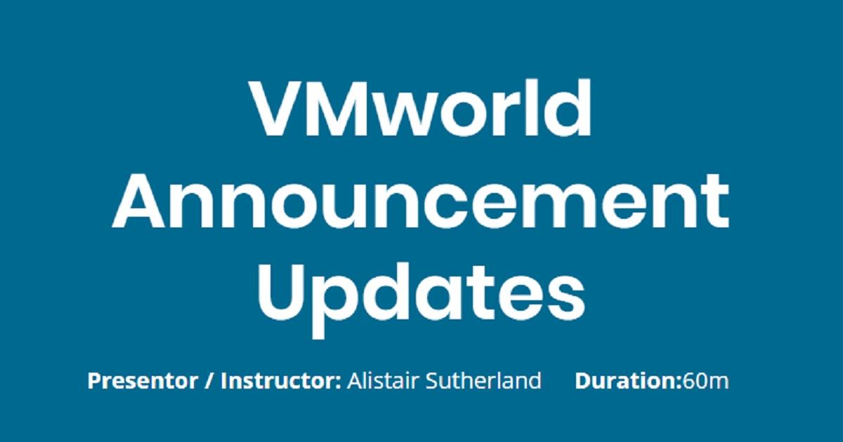 VMworld Announcement Updates
