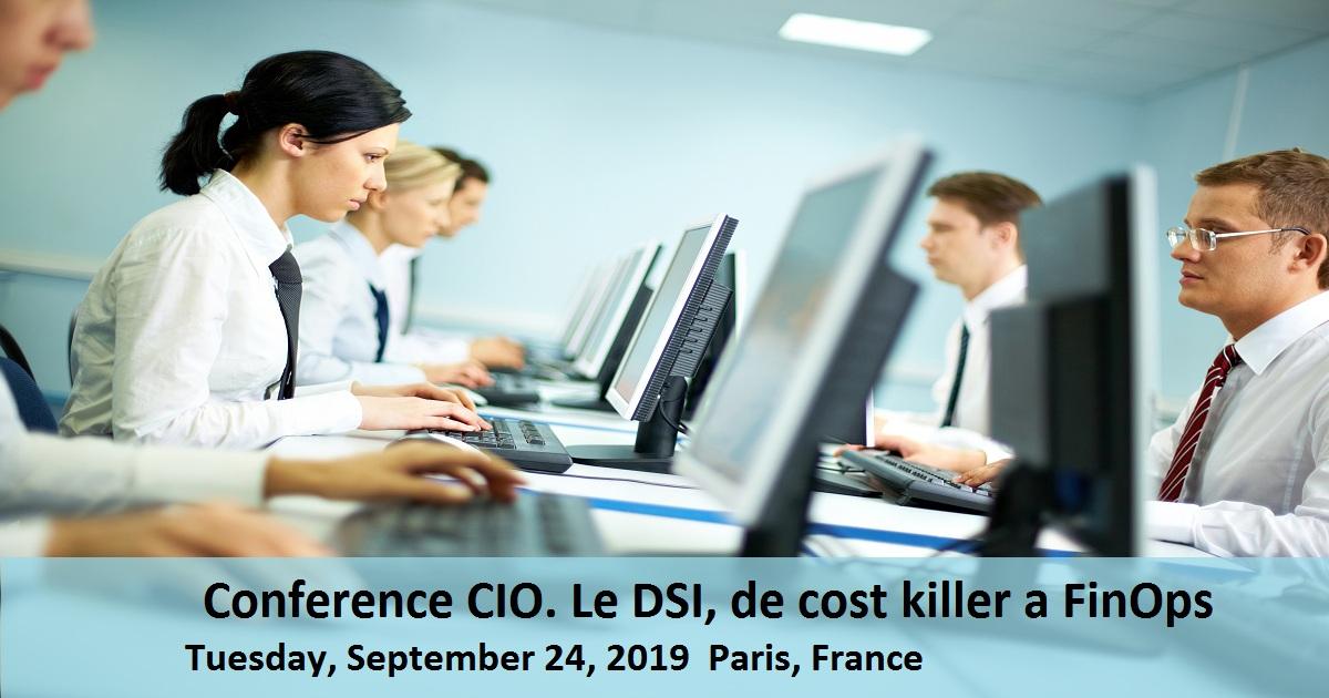 Conference CIO. Le DSI, de cost killer a FinOps