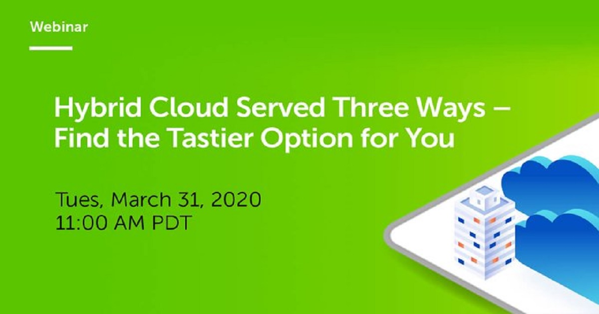 Hybrid Cloud Served Three Ways - Find the Tastier Option for You
