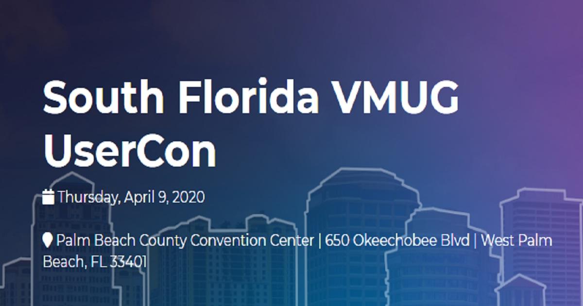 South Florida VMUG UserCon