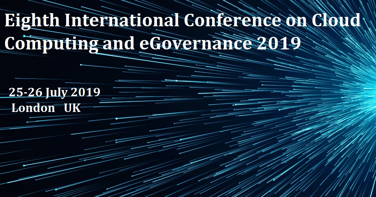 Eighth International Conference on Cloud Computing and eGovernance 2019