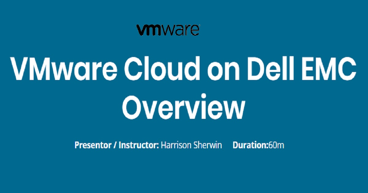 VMware Cloud on Dell EMC Overview