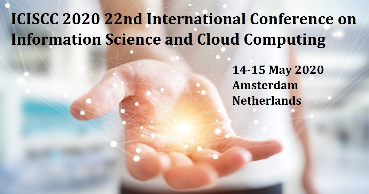 ICISCC 2020 22nd International Conference on Information Science and Cloud Computing