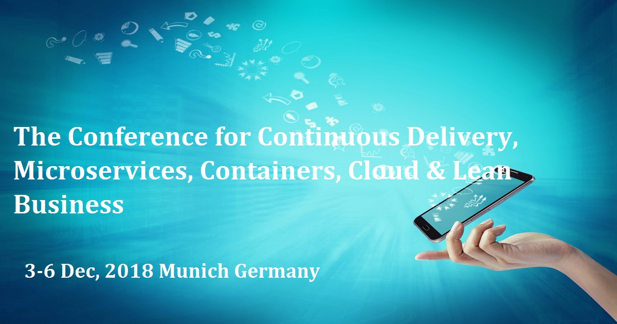 The Conference for Continuous Delivery, Microservices, Containers, Cloud & Lean Business