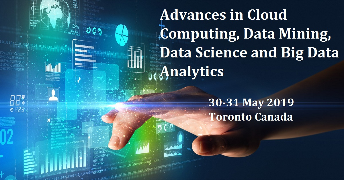 Advances in Cloud Computing, Data Mining, Data Science and Big Data Analytics