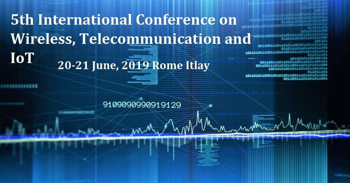 5th International Conference on Wireless, Telecommunication and IoT