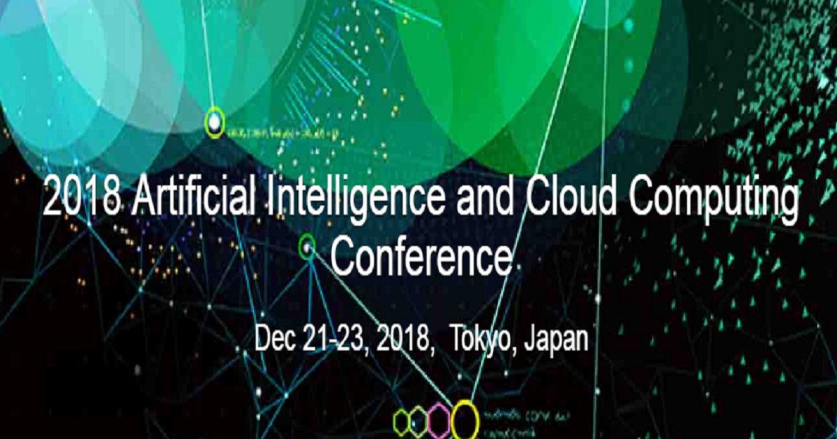 2018 Artificial Intelligence and Cloud Computing Conference
