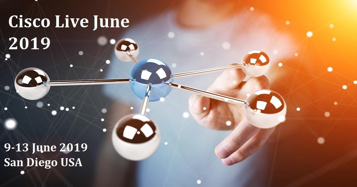 Cisco Live June 2019