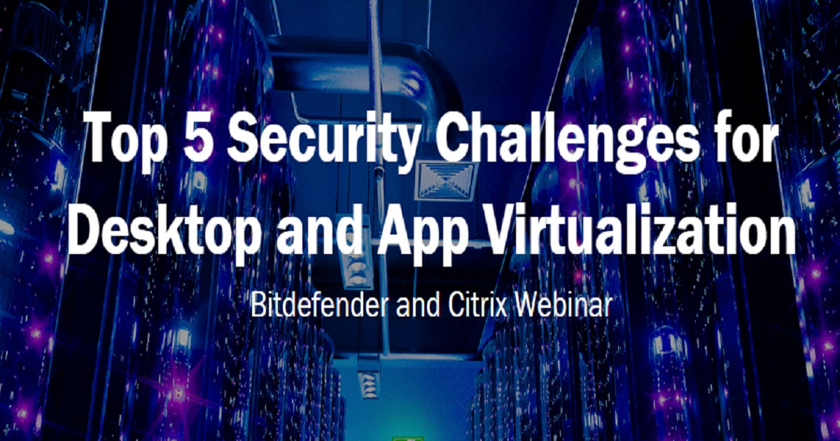 Top 5 Security Challenges for Desktop and App Virtualization