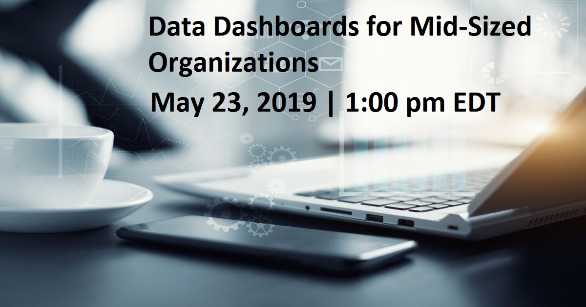 Data Dashboards for Mid-Sized Organizations