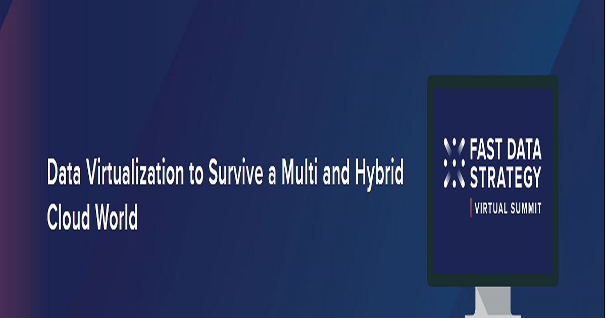 Data Virtualization to Survive a Multi and Hybrid Cloud World