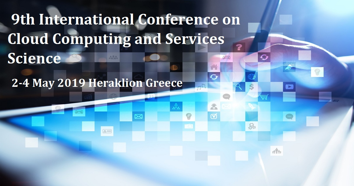 9th International Conference on Cloud Computing and Services Science