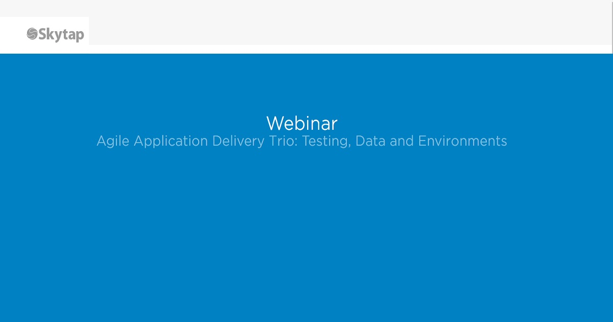 Agile application delivery trio testing, data and environments