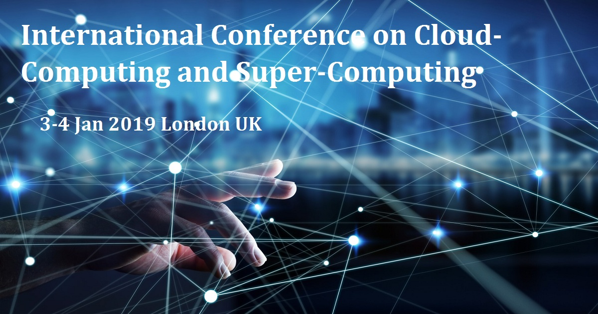 International Conference on Cloud-Computing and Super-Computing