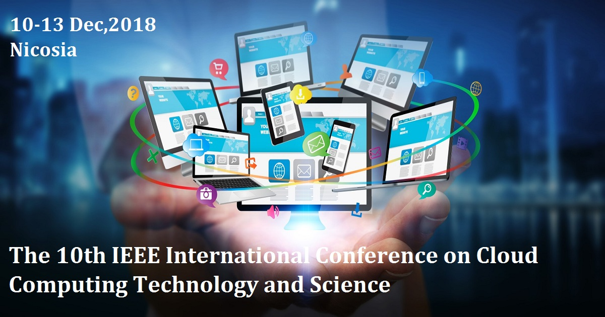 The 10th IEEE International Conference on Cloud Computing Technology and Science