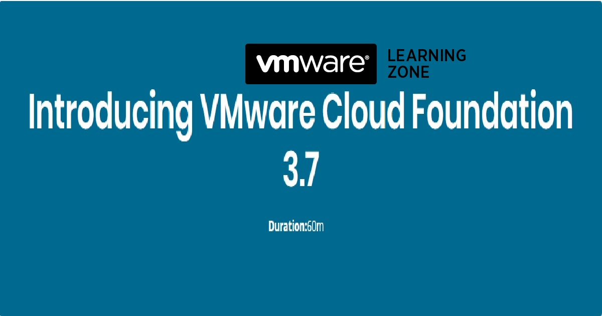 Introducing VMware Cloud Foundation 3.7