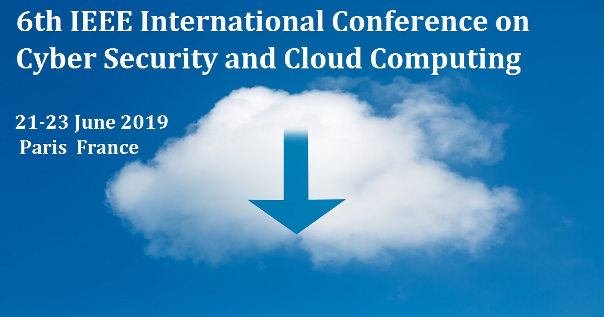 6th IEEE International Conference on Cyber Security and Cloud Computing