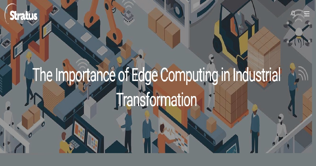 The Importance Of Edge Computing In Industrial Transformation