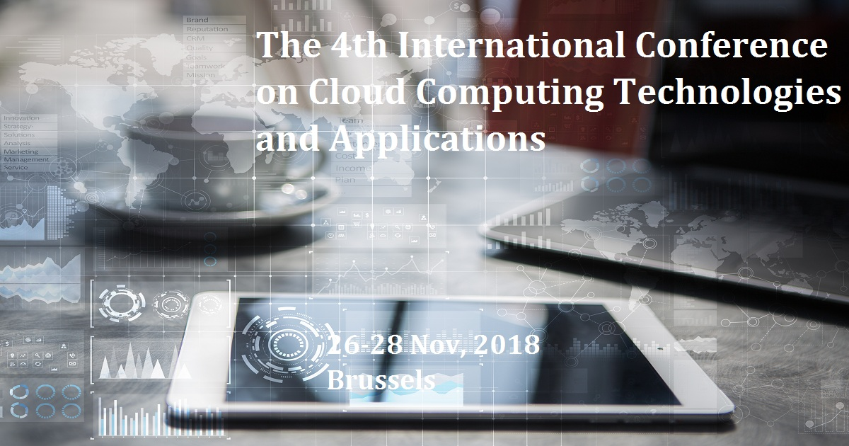 The 4th International Conference on Cloud Computing Technologies and Applications
