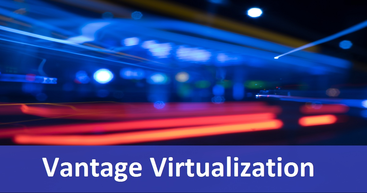 Vantage Virtualization