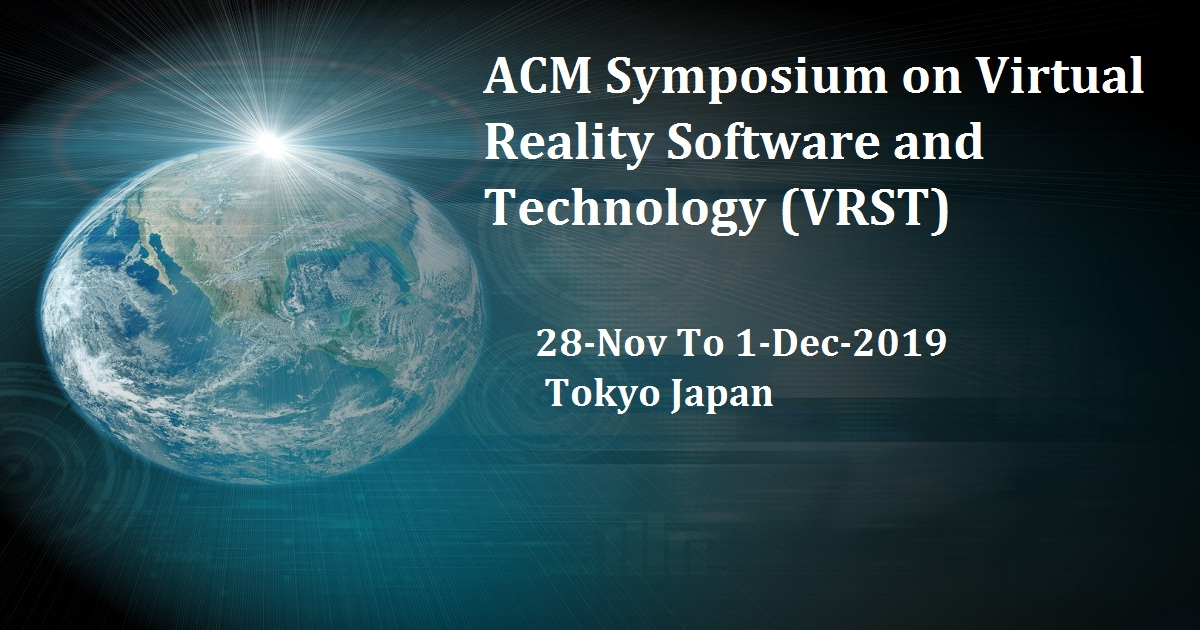 ACM Symposium on Virtual Reality Software and Technology (VRST)