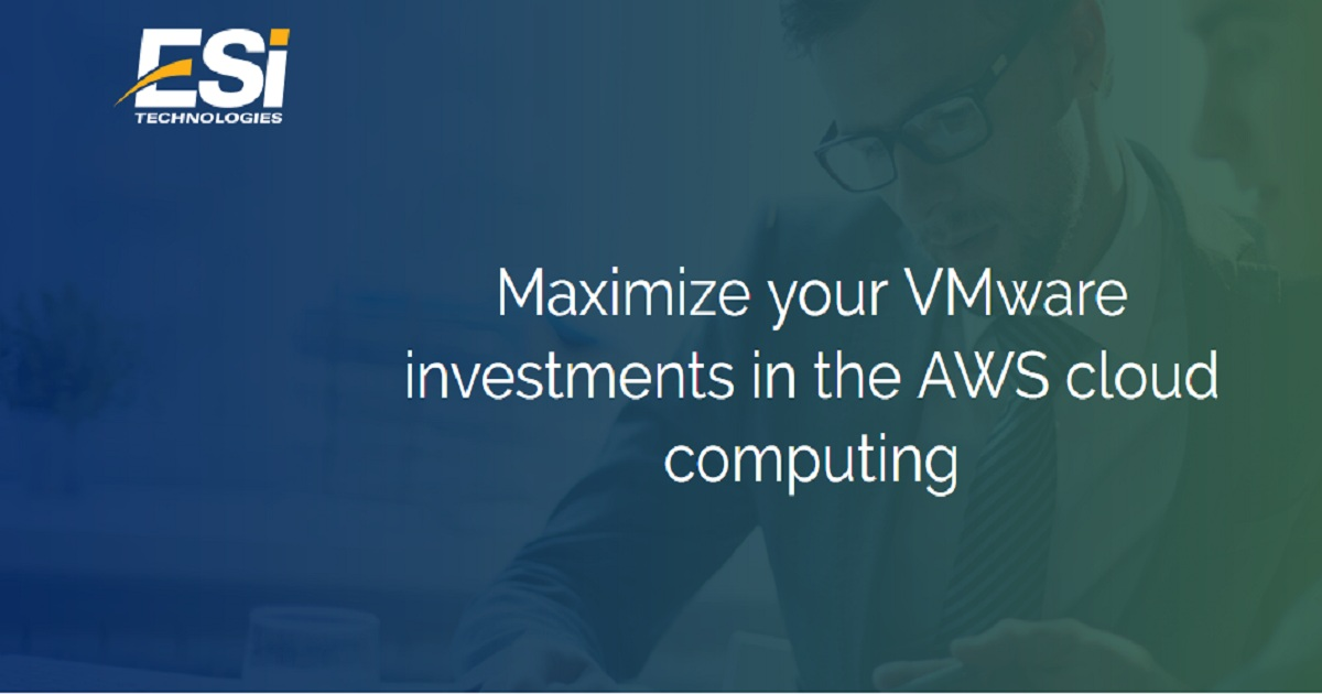 Maximize your VMware investments in the AWS cloud computing