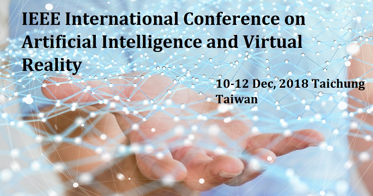 IEEE International Conference on Artificial Intelligence and Virtual Reality