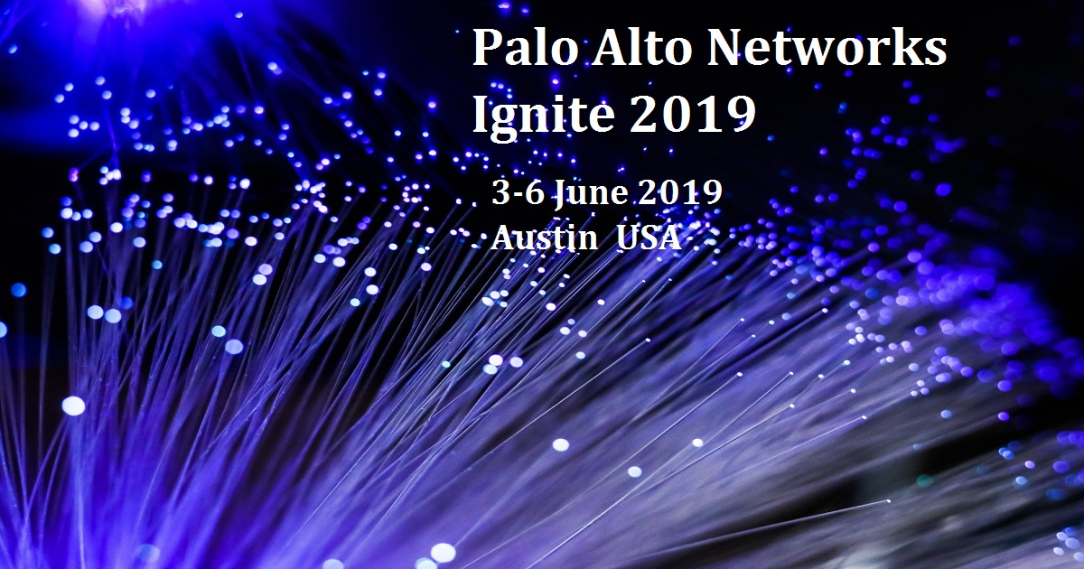Palo Alto Networks Ignite 2019