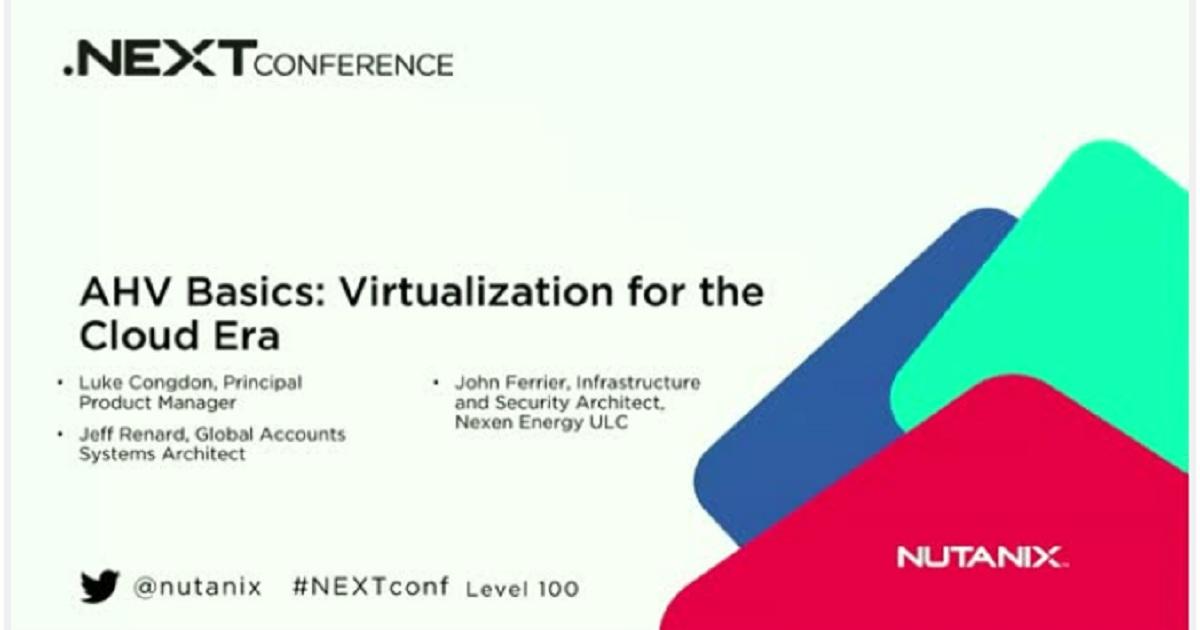 AHV Basics: Virtualization for the Cloud Era