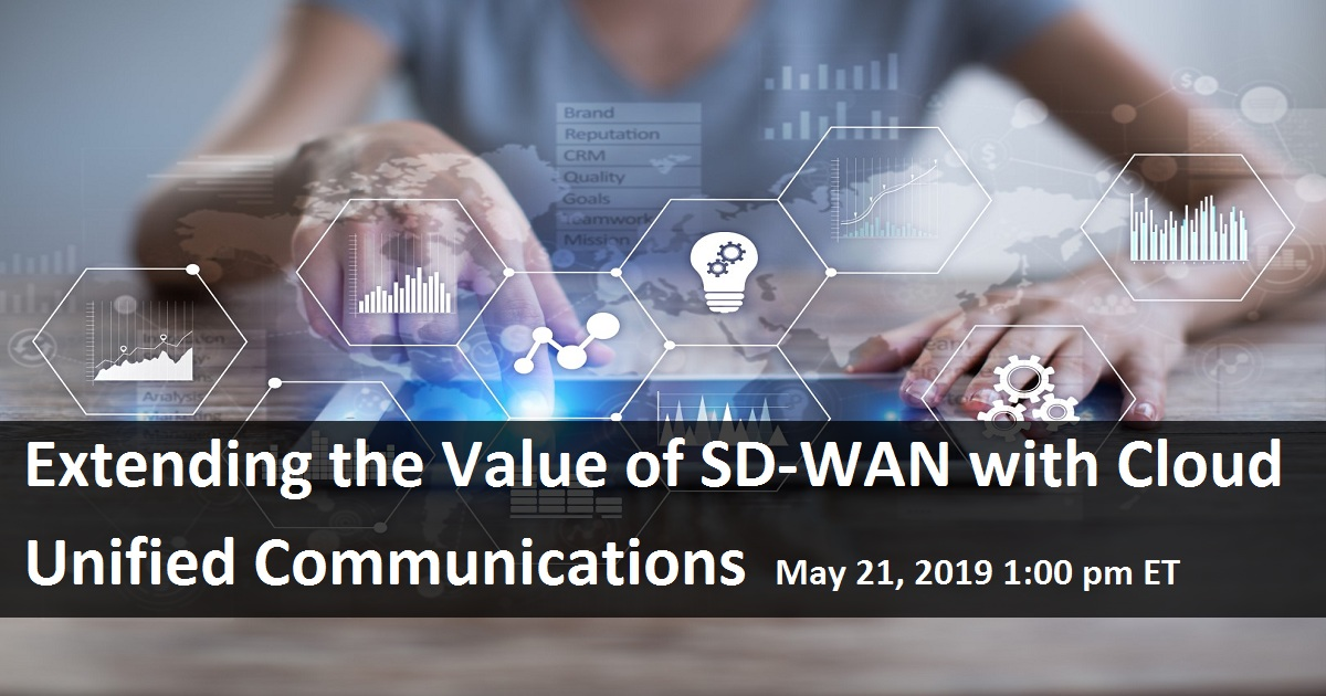 Extending the Value of SD-WAN with Cloud Unified Communications
