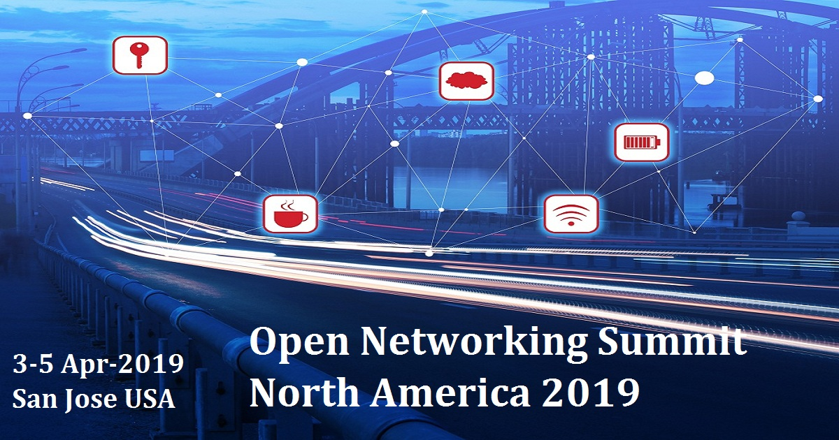 Open Networking Summit North America 2019