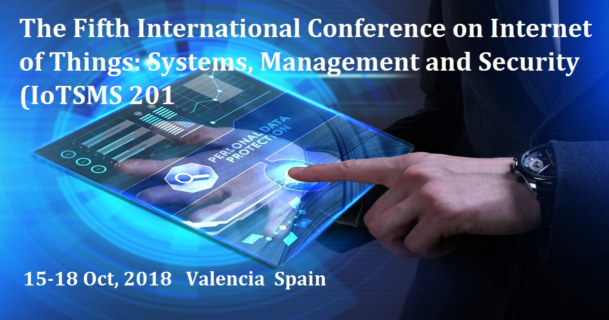 The Fifth International Conference on Internet of Things: Systems, Management and Security (IoTSMS 2018)