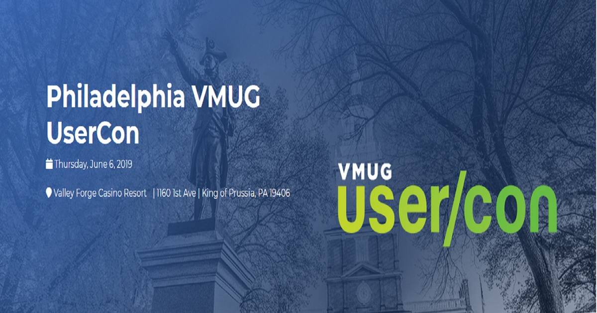 Philadelphia Vmug User Conference