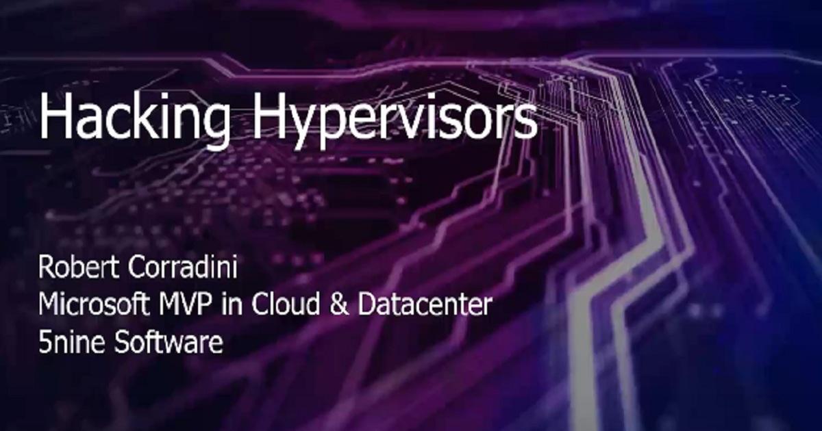 Webinar: Hacking Hypervisors