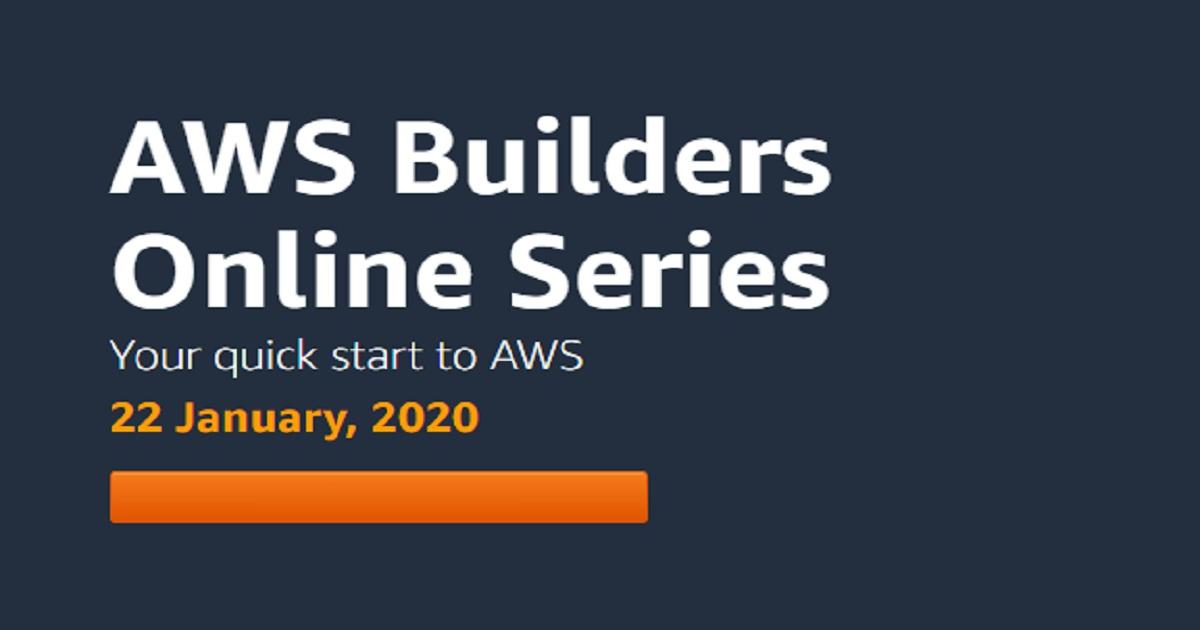 AWS Builders Online Series