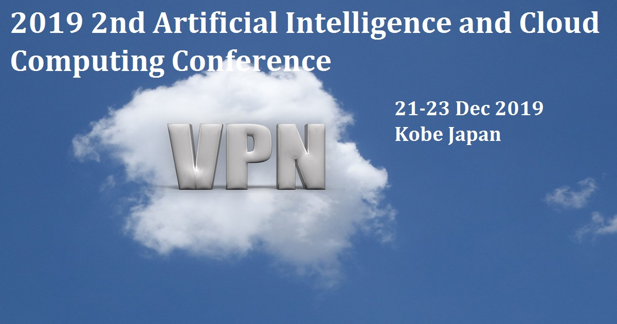 2019 2nd Artificial Intelligence and Cloud Computing Conference