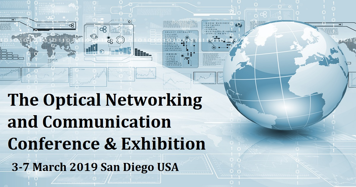 The Optical Networking and Communication Conference & Exhibition
