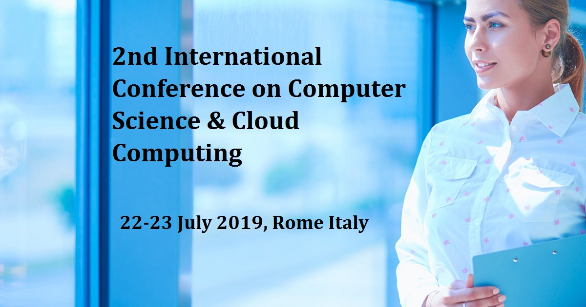 2nd International Conference on Computer Science & Cloud Computing