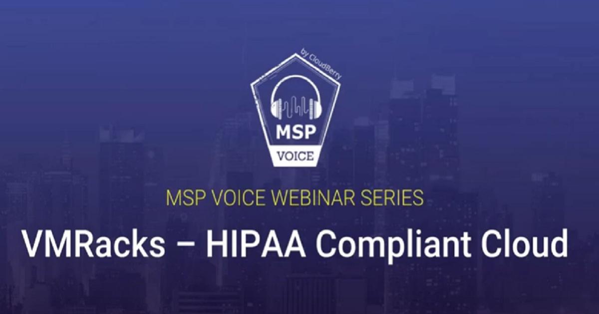 MSP Voice Webinar Series #3: VMRacks HIPAA Compliant Cloud Recording