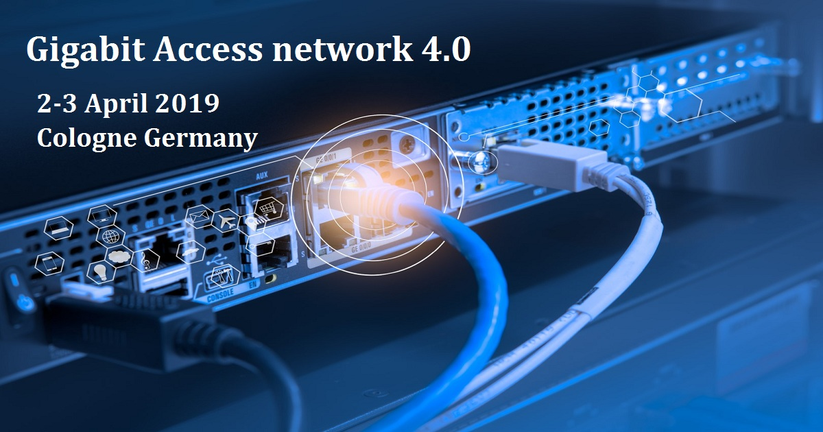 Gigabit Access network 4.0