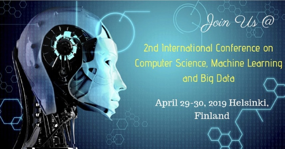 2nd International Conference on Computer Science, Machine Learning and Big Data