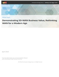 DEMONSTRATING SD-WAN BUSINESS VALUE; RETHINKING WAN FOR A MODERN AGE