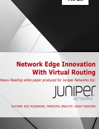 NETWORK EDGE INNOVATION WITH VIRTUAL ROUTING