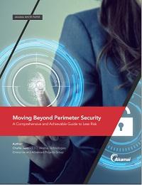 MOVING BEYOND PERIMETER SECURITY