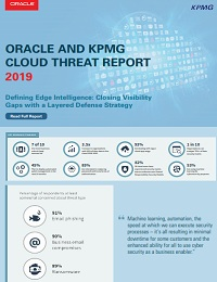 INFOGRAPHIC: ORACLE AND KPMG CLOUD THREAT REPORT 2019