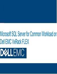 MICROSOFT SQL SERVER FOR COMMON WORKLOAD ON DELL EMC VXRACK FLEX