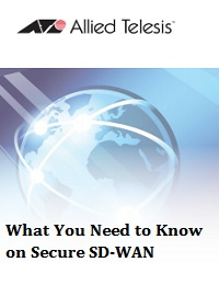 WHAT YOU NEED TO KNOW ON SECURE SD-WAN