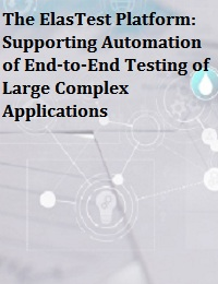 THE ELASTEST PLATFORM: SUPPORTING AUTOMATION OF END-TO-END TESTING OF LARGE COMPLEX APPLICATIONS