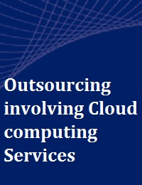OUTSOURCING INVOLVING CLOUD COMPUTING SERVICES